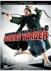 An Evening With Kevin Smith 2: Evening Harder