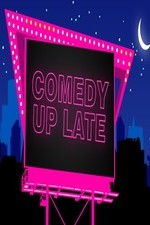Comedy Up Late: Season 3