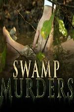 Swamp Murders: Season 2