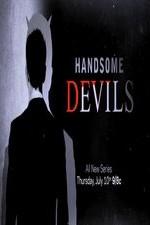 Handsome Devils: Season 1
