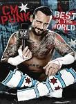 Wwe: Cm Punk - Best In The World