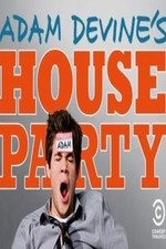 Adam Devine's House Party: Season 1