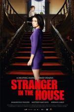 Stranger In The House 2016