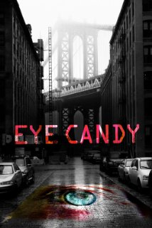 Eye Candy: Season 1