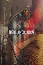 The Billion Dollar Car