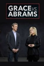 Grace Vs. Abrams: Season 1