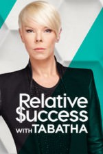 Relative Success With Tabatha: Season 1