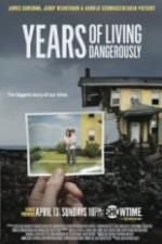 Years Of Living Dangerously: Season 1