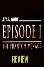 The Phantom Menace Review