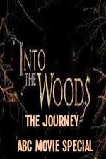Into The Woods The Journey Abc Movie Special