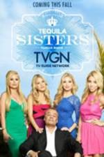 Tequila Sisters: Season 1