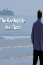 The Paedophile Next Door