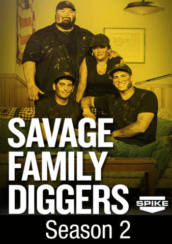 Savage Family Diggers: Season 2
