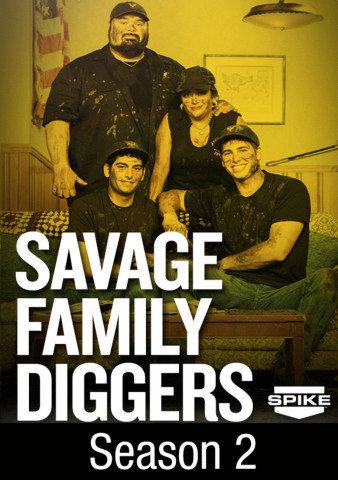 Savage Family Diggers: Season 2