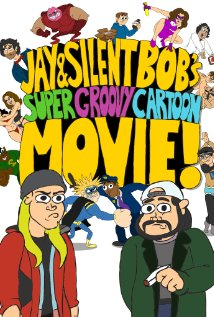 Jay And Silent Bob's Super Groovy Cartoon Movie