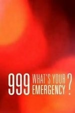 999: What's Your Emergency: Season 1