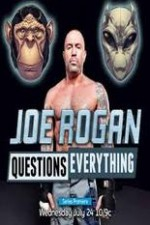 Joe Rogan Questions Everything: Season 1