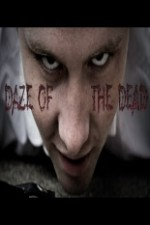 Daze Of The Dead