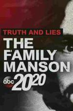Truth And Lies The Family Manson