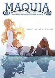 Maquia: When The Promised Flower Blooms (dub)