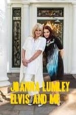 Joanna Lumley: Elvis And Me