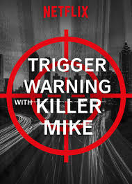 Trigger Warning With Killer Mike: Season 1