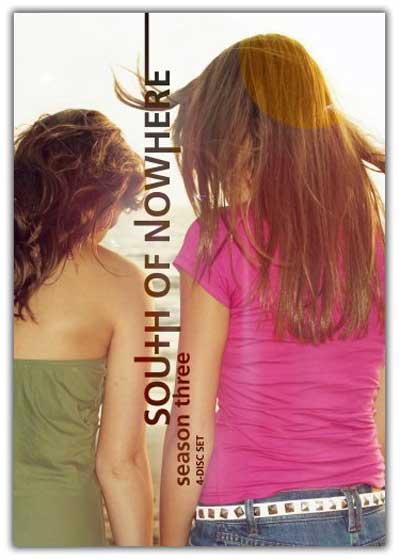 South Of Nowhere: Season 3