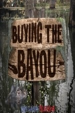 Buying The Bayou: Season 3