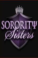 Sorority Sisters: Season 1