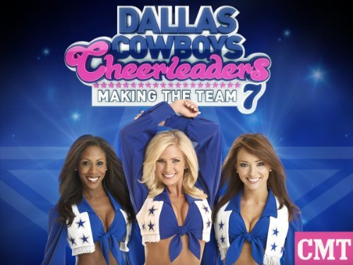Dallas Cowboys Cheerleaders: Making The Team: Season 8