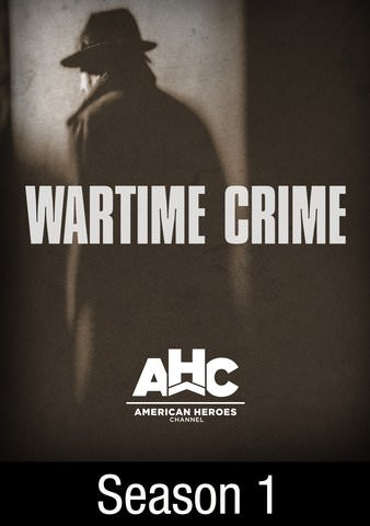 Wartime Crime: Season 1