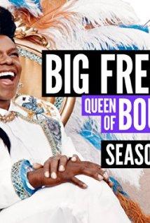 Big Freedia: Queen Of Bounce: Season 2