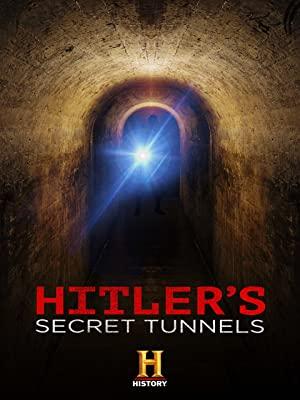 Hitler's Secret Tunnels
