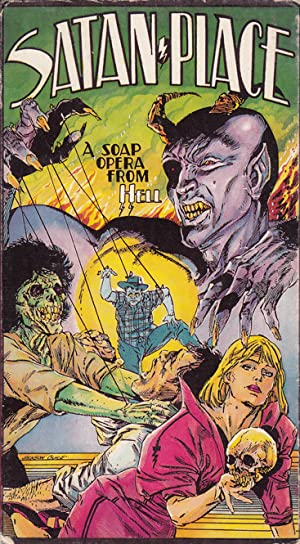 Satan Place: A Soap Opera From Hell
