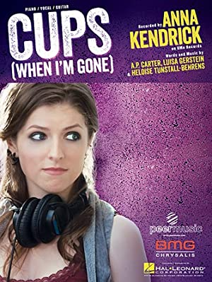Anna Kendrick: Cups (pitch Perfect's 'when I'm Gone')