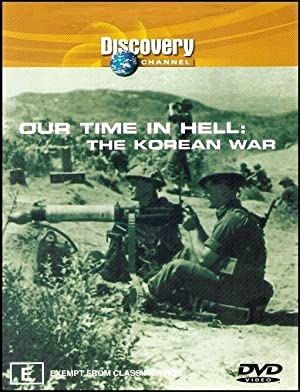 Our Time In Hell: The Korean War