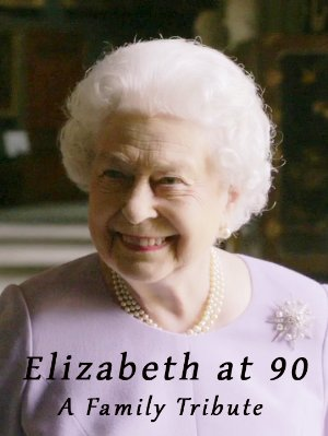 Elizabeth At 90: A Family Tribute