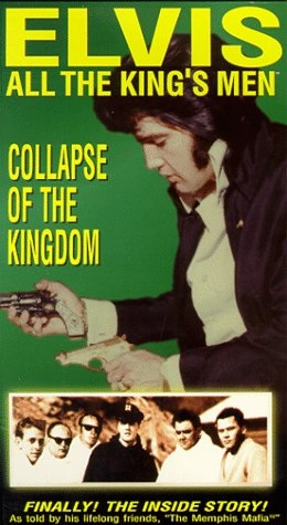 Elvis: All The King's Men (vol. 5) - Collapse Of The Kingdom