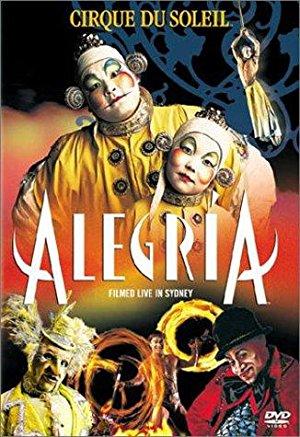 Alegria: Cirque Du Soeil
