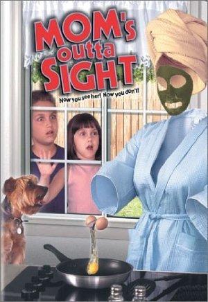 Mom's Outta Sight