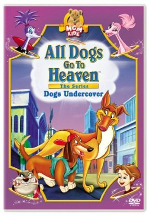 All Dogs Go To Heaven: The Series: Season 3