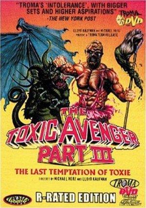 The Toxic Avenger Part Iii: The Last Temptation Of Toxie