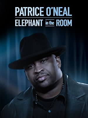 Patrice O'neal: Elephant In The Room