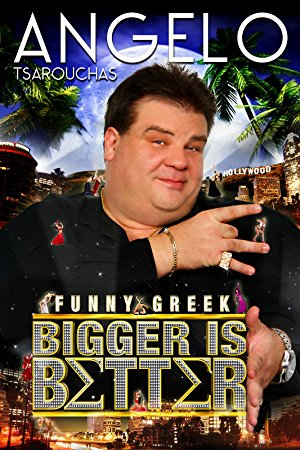 Angelo Tsarouchas: Bigger Is Better