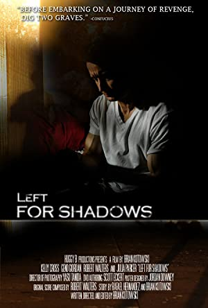 Left For Shadows