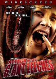 Attack Of The Giant Leeches 2008