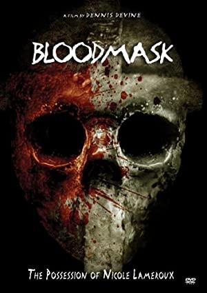 Blood Mask: The Possession Of Nicole Lameroux