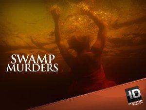 Swamp Murders: Season 5