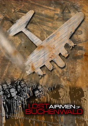 Lost Airmen Of Buchenwald