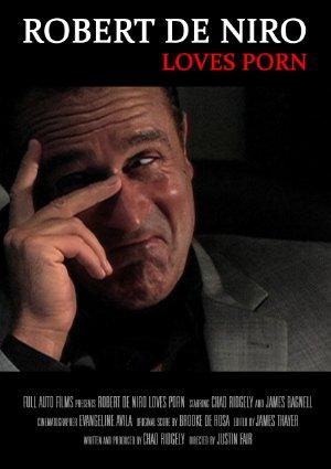 Robert De Niro Loves Porn